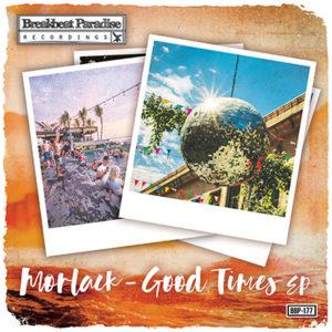 BBP177: Morlack – Good Times EP